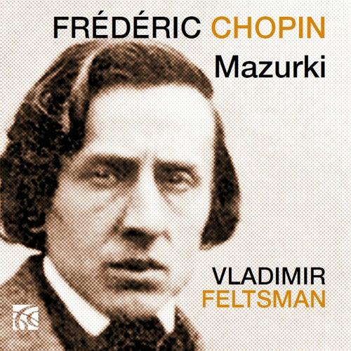 Chopin: Mazurki von Vladimir Feltsman