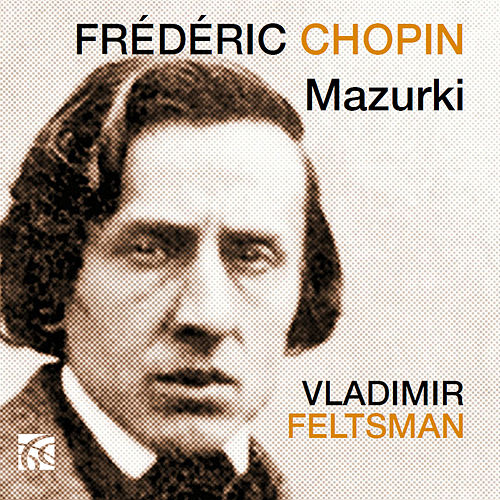 Chopin: Mazurki de Vladimir Feltsman