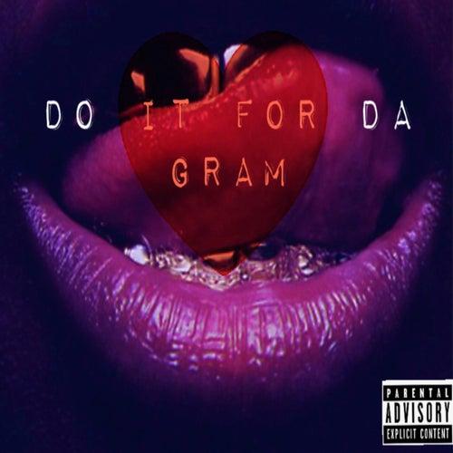 Do It for Da Gram von Bow Wow
