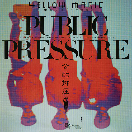 Public Pressure by Yellow Magic Orchestra
