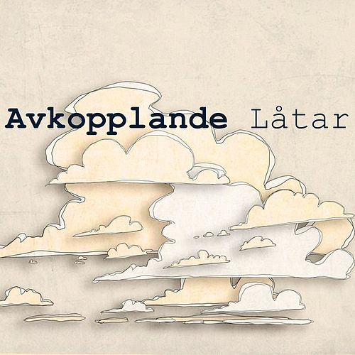 Avkopplande låtar by Various Artists