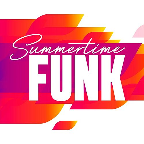 Summertime Funk by Various Artists