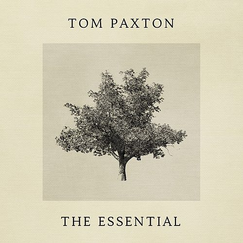 The Essential de Tom Paxton