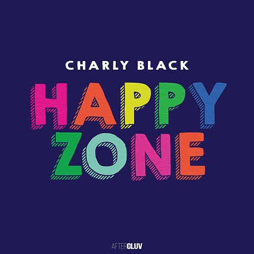 Happy Zone de Charly Black