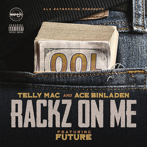 Rackz on Me von Telly Mac
