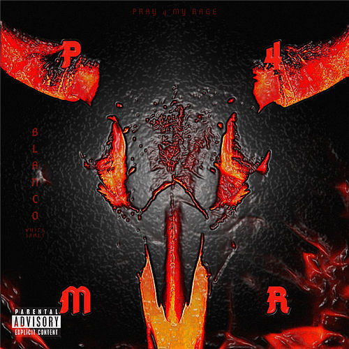 P4MR (Pray 4 My Rage) by Blanco White James