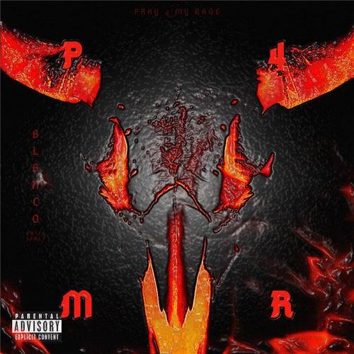 P4MR (Pray 4 My Rage) by Blanco White James