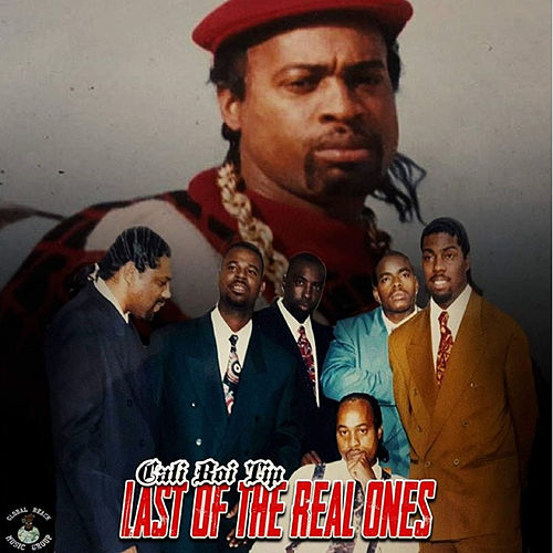 Last of the Real Ones (Deluxe Edition) by Cali Boi Tip