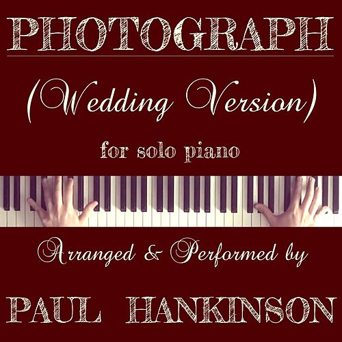 Photograph (Wedding Version) von Paul Hankinson