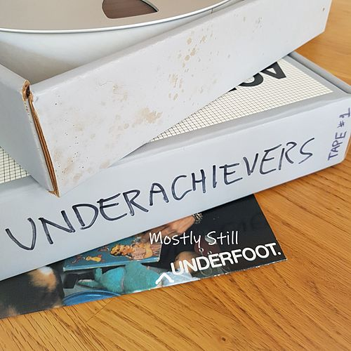 Mostly Still Underfoot by The Underachievers