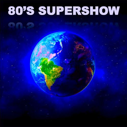 '80s Supershow by Various Artists