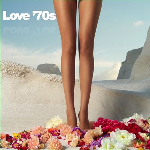 Love '70s by Various Artists
