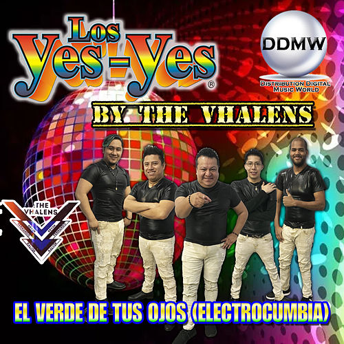 El Verde de Tus Ojos (Electrocumbia) de Los Yes Yes