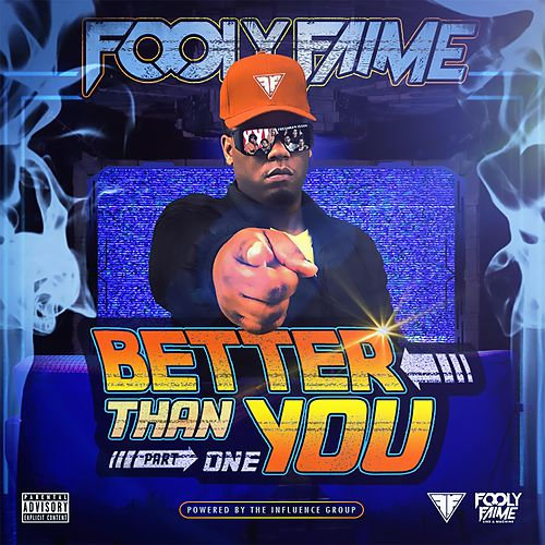 Better Than You de Fooly Faime