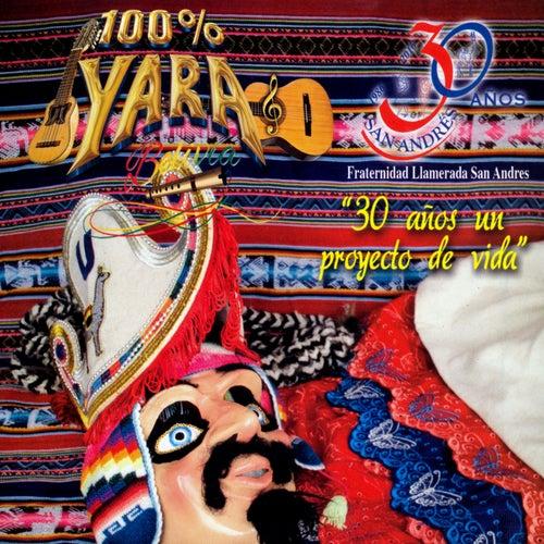 30 Años un Proyecto de Vida de Yara