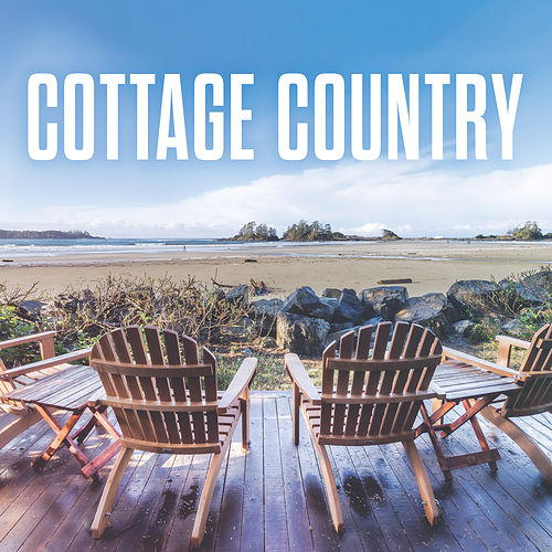 Cottage Country by Various Artists