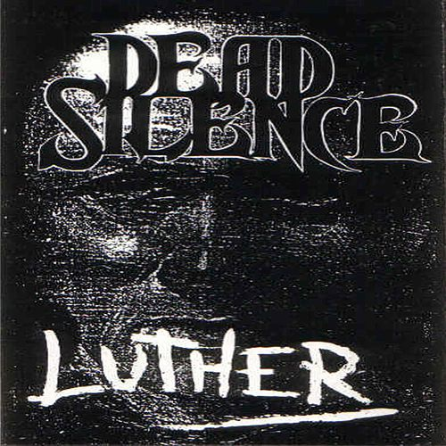 Luther by Dead Silence