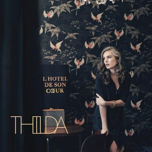 L'Hôtel de son coeur de Thilda
