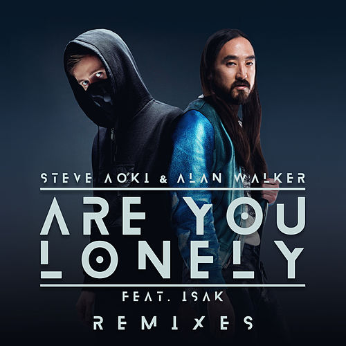 Are You Lonely (Remixes) von Steve Aoki
