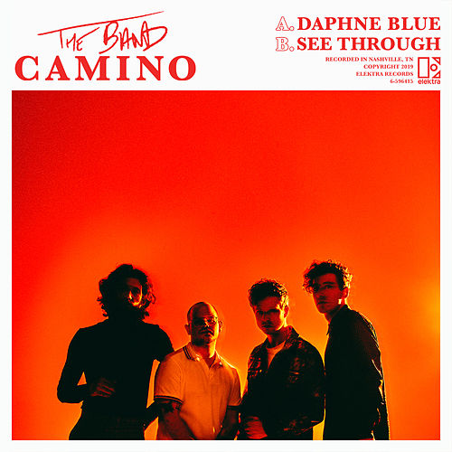 Daphne Blue / See Through by The Band CAMINO