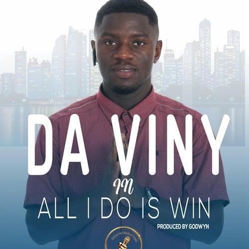 All I Do Is Win by Da Viny