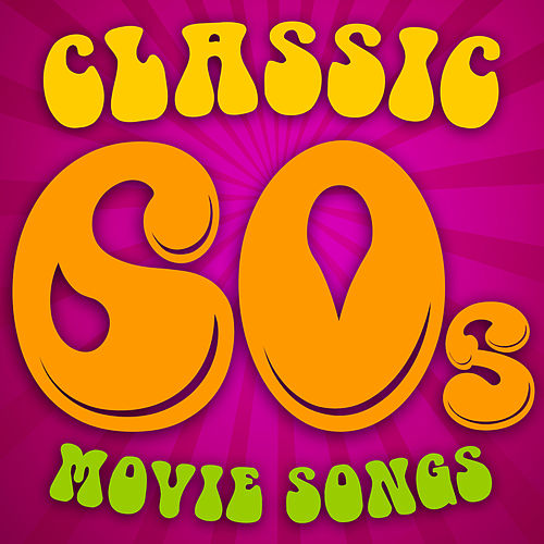 Classic 60s Movie Songs von Soundtrack Wonder Band