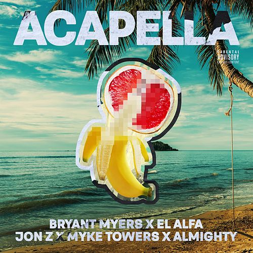Acapella by Bryant Myers