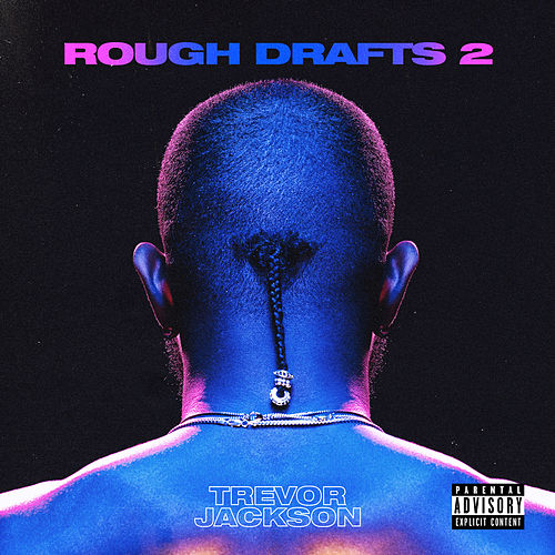 Rough Drafts, Pt. 2 de Trevor Jackson