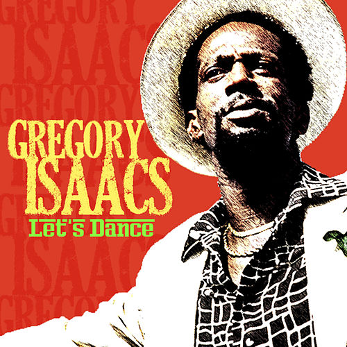 Let's Dance de Gregory Isaacs