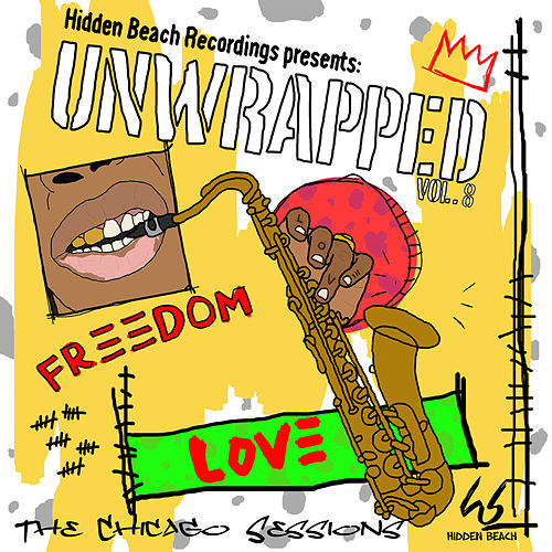 Hidden Beach Recordings Presents Unwrapped Vol. 8: The Chicago Sessions von Unwrapped