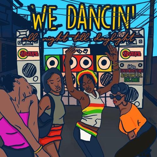 WE DANCIN' all night till daylight de Inner Circle