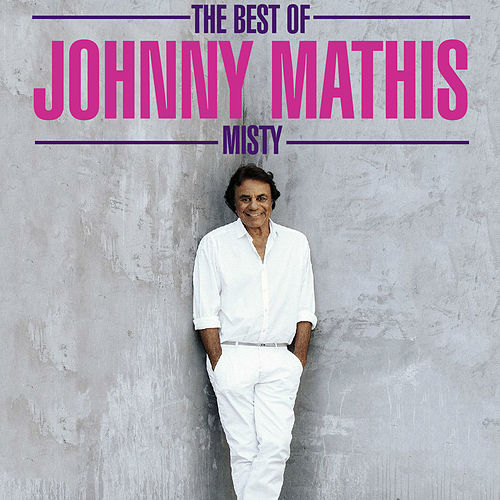 The Best Of - Misty von Johnny Mathis