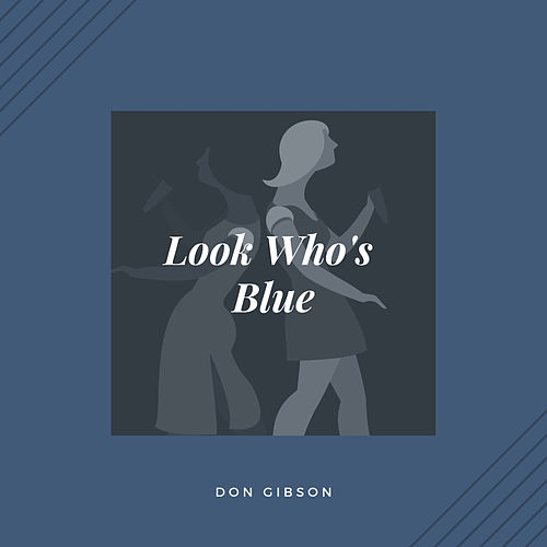 Look Who's Blue (Country) von Don Gibson