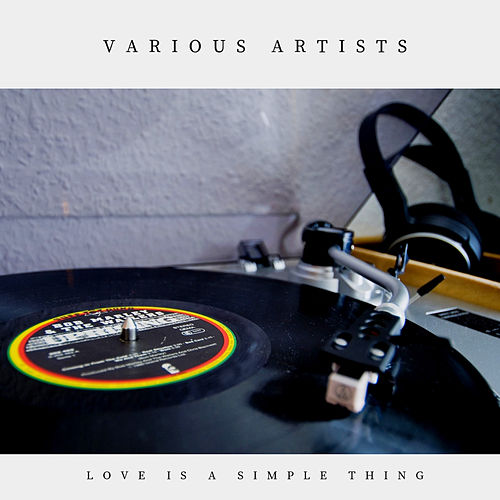 Love Is a Simple Thing (Pop) von Various Artists