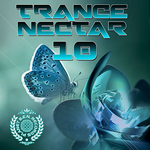 Trance Nectar, Vol. 10 de Various Artists