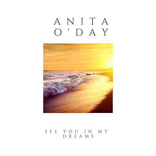 See You in My Dreams de Anita O'Day