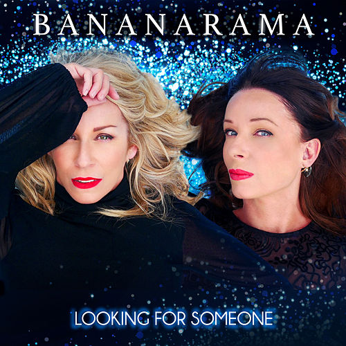 Looking for Someone de Bananarama