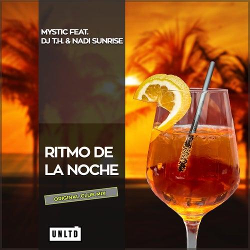 Ritmo de la Noche (Original Club Mix) von Mystic