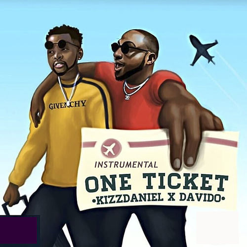 One Ticket (Instrumental) by Kizz Daniel