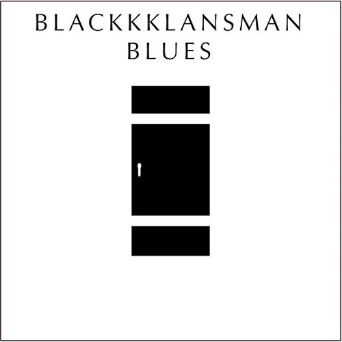 Blackkklansman Blues de Various Artists