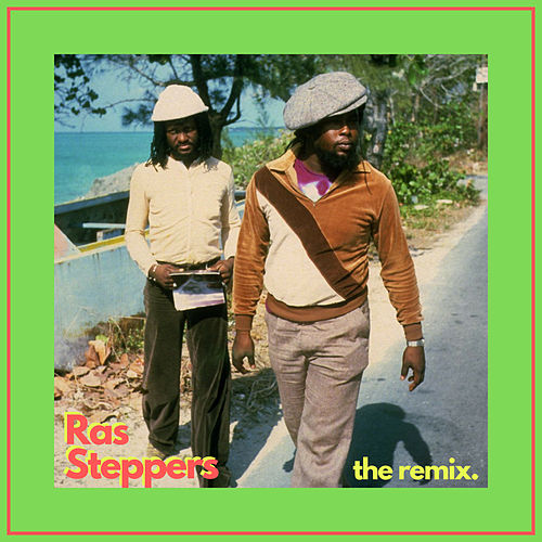 Ras Steppers (The Remix) de Sly & Robbie