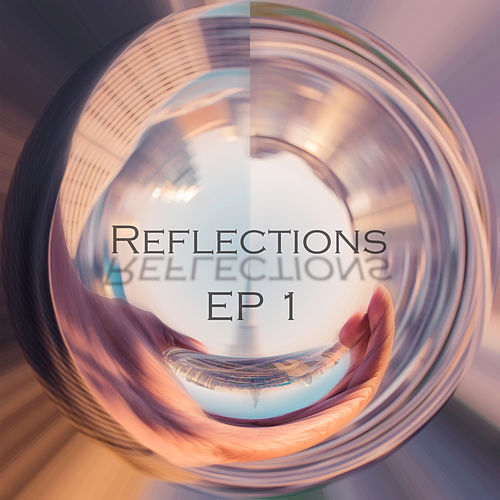 Reflections EP 1 by Kokiri