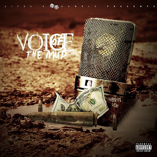 Voice Of The Mud by 48141 Voe