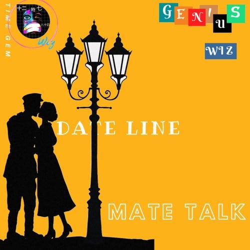 Date Line Mate von Genius Wiz