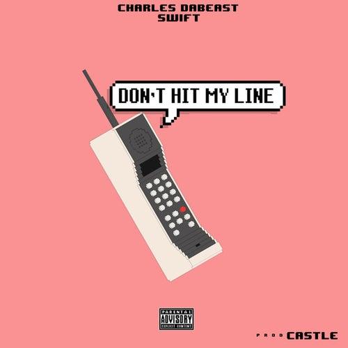 Don't Hit My Line von Charles DaBeast