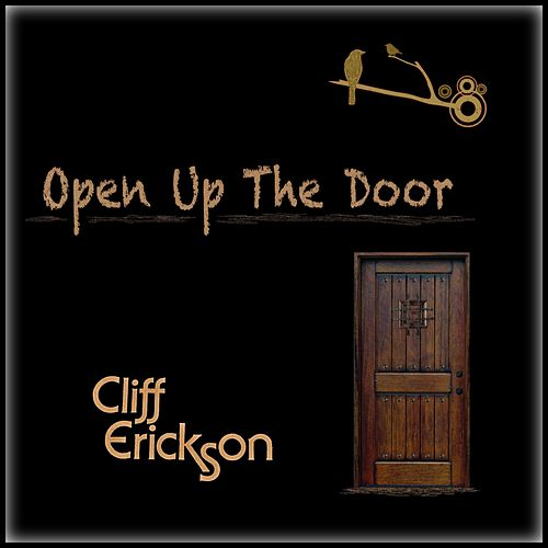 Open up the Door de Cliff  Erickson