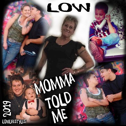 Momma Told Me by Low