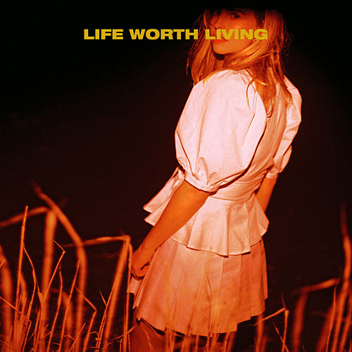 Life Worth Living by Laurel