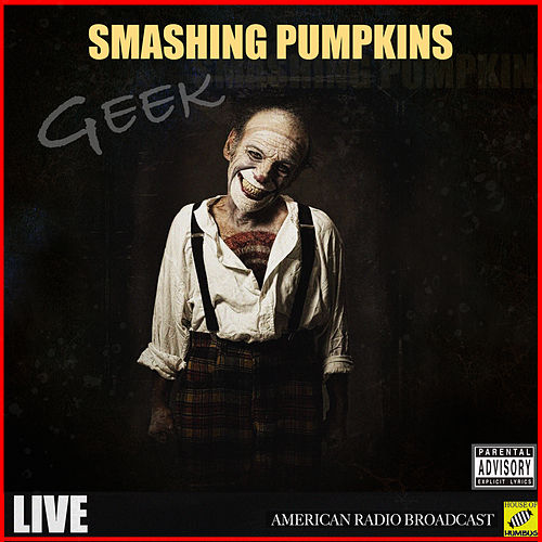 Geek (Live) de Smashing Pumpkins