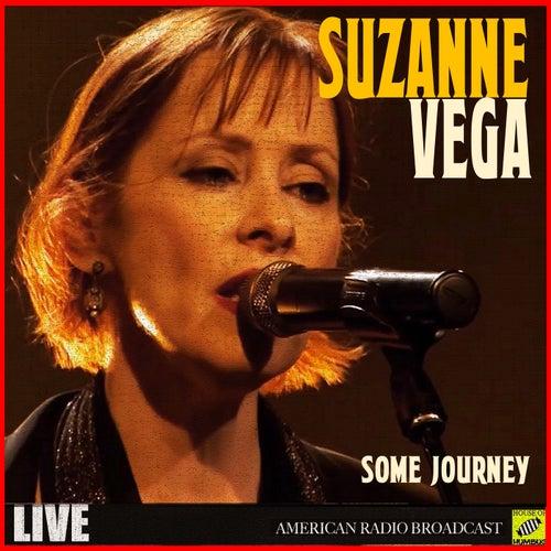 Some Journey (Live) de Suzanne Vega